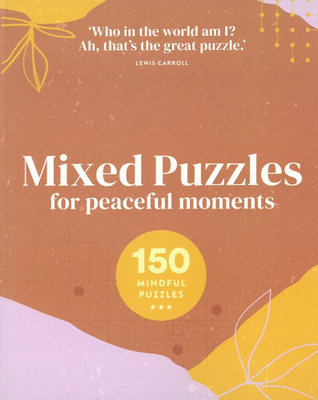 Mixed Puzzles for Mindful Moments - 150 Great Puzzles