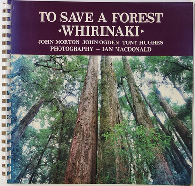 To Save a Forest - Whirinaki