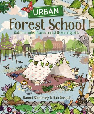 Urban Forest School Adventure