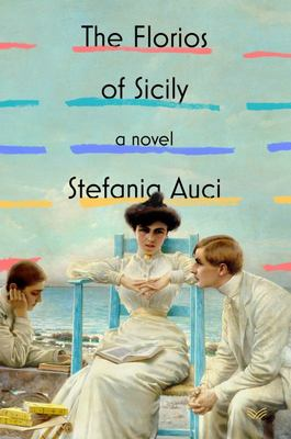 The Florios of Sicily - A Novel