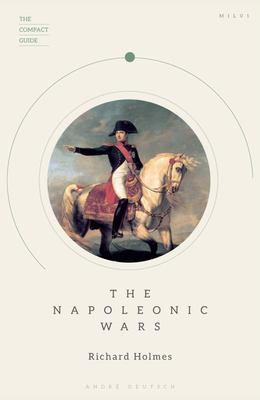 The Compact Guide: the Napoleonic Wars