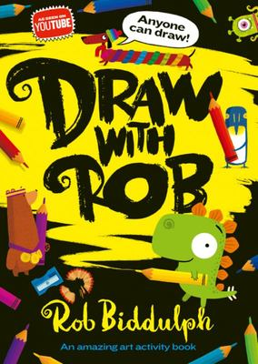 Draw with Rob: An Amazing Art Activity Book
