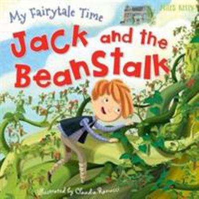 My Fairytale Time: Jack and the Beanstalk