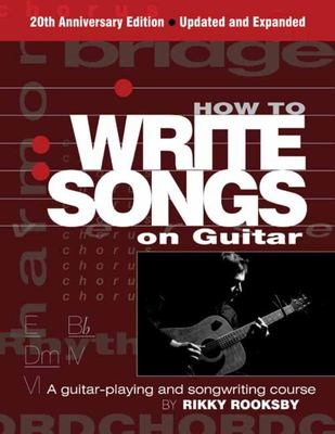 How to Write Songs on Guitar 3rd Edition