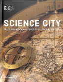 Science City - Craft, Commerce and Curiosity in London 1550-1800