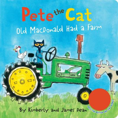 Pete the Cat: Old Macdonald Had a Farm Sound Book