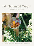 A Natural Year: Living Simply Through the Seasons