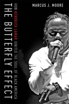 The Butterfly Effect - How Kendrick Lamar Ignited the Soul of Black America