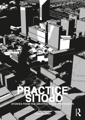 Practiceopolis - Stories from the Architectural Profession