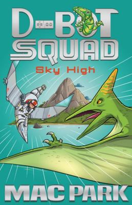 Sky High (D-Bot Squad #2)