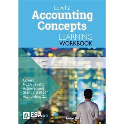 Level 2 Accounting Concepts 2. 1 Learning Workbook