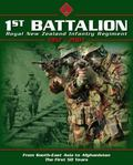 1st Battalion RNZIR 1957-2007: From South-East Asia to Afghanistan the First 50 Years