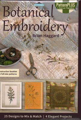 Botanical Embroidery - 25 Designs to Mix and Match; 4 Elegant Projects