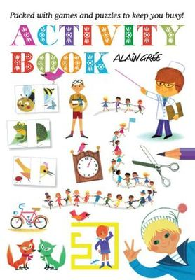 Alain Gree - Activity Book: Packed with Games and Puzzles to Keep You Busy!