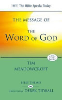 The Message of the Word of God - The Glory of God Made Known