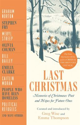 Last Christmas - Memories of Christmases Past and Hopes of Future Ones