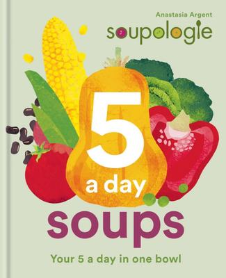 Soupologie 5-A-day Soups - Your 5 a Day in One Bowl