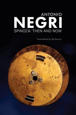 Spinoza: Then & Now