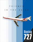 Boeing 727 - Triumph in the Skies