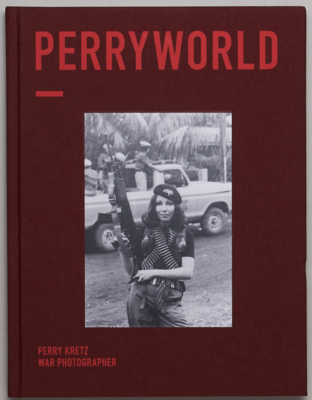 Perryworld - Perry Kretz War Photographer