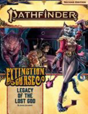 Pathfinder Adventure Path - Legacy of the Lost God (Extinction Curse 2 Of 6)