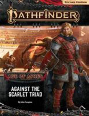 Pathfinder Adventure Path - Against the Scarlet Triad (Age of Ashes 5 Of 6) [P2]