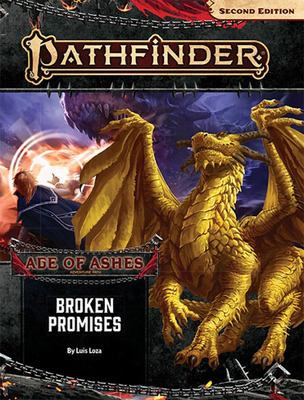 Pathfinder Adventure Path - Broken Promises (Age of Ashes 6 Of 6) [P2]