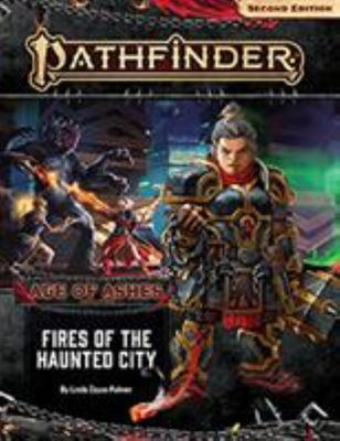 Pathfinder Adventure Path - Fires of the Haunted City (Age of Ashes 4 Of 6) [P2]