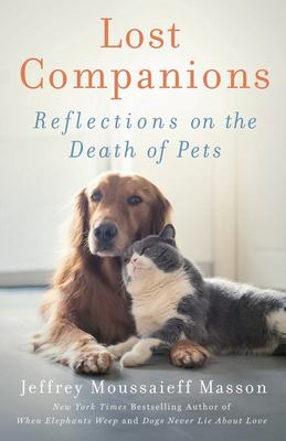 Lost Companions - Reflections on the Death of Pets