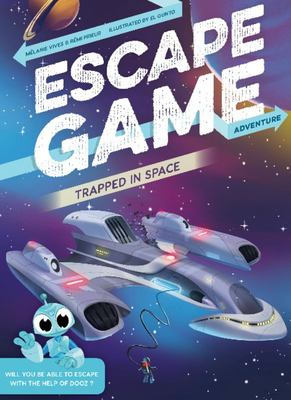 Trapped in Space (Escape Game Adventure)