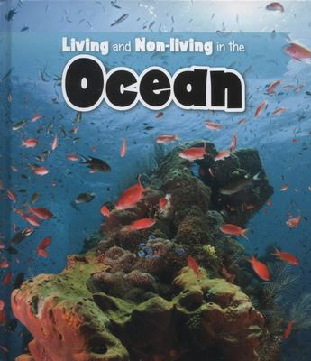 LIVING AND NON LIVING IN THE OCEAN
