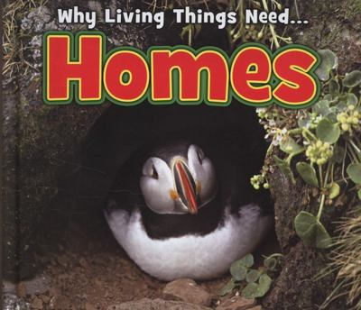 HOMES WHY LIVING THINGS NEED