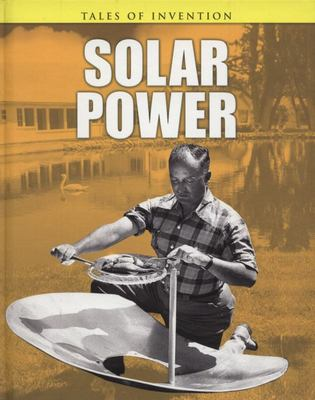 SOLAR POWER TALES OF INVENTION