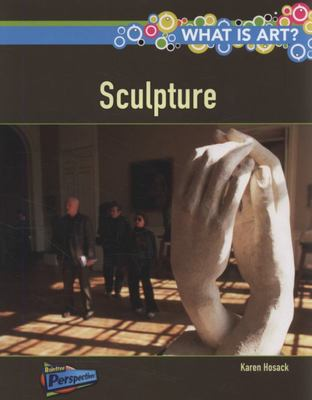 WHAT IS A SCULPTURE