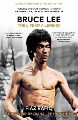 Bruce Lee - The Life of a Legend