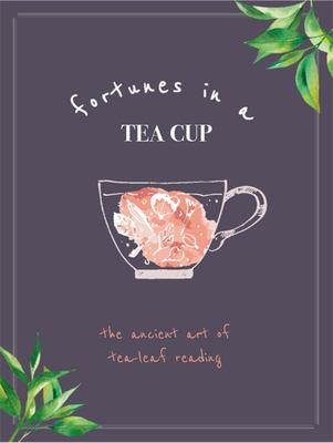 Fortunes in a Teacup