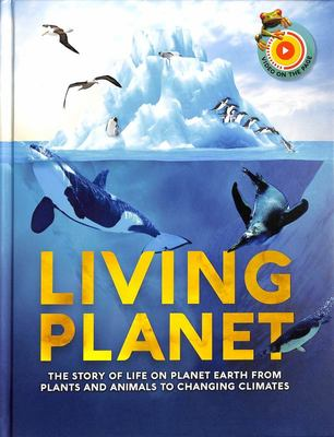 Living Planet - The Story of Survival on Planet Earth from Natural Disasters to Climate Change