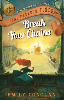 Break Your Chains (The Freedom Finders #1)
