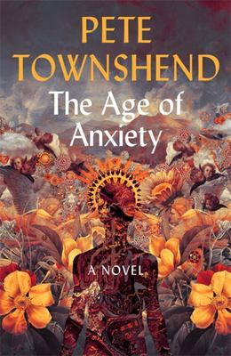 The Age of Anxiety - A Novel