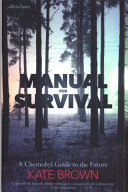 Manual for Survival: Chernobyl .. Future