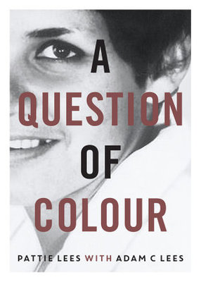 A Question of Colour - My Journey to Belonging