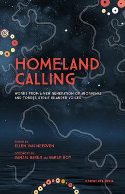 Homeland Calling - Words from a New Generation of Aboriginal and Torres Strait Islander Voices
