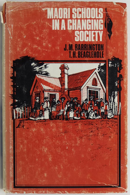 Maori Schools in a Changing Society. An Historical Review