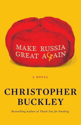 Make Russia Great Again - A Novel