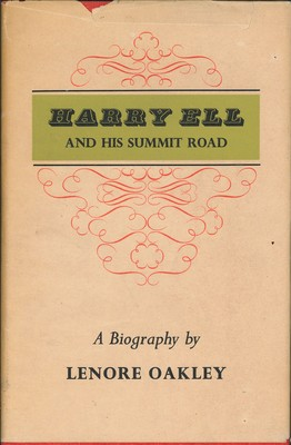 Harry Ell and His Summit Road