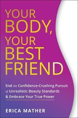 Your Best Friend Your Body