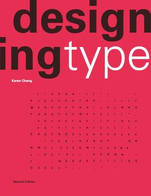 Designing Type: Second Edition