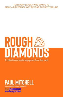 Rough Diamonds - A Collection of Leadership Gems from the Vault