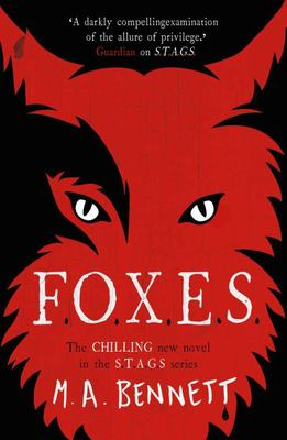 F.O.X.E.S (S.T.A.G.S #3) - Foxes , Stags