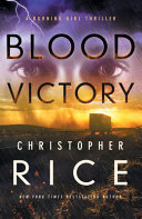Blood Victory (A Burning Girl Thriller #3)